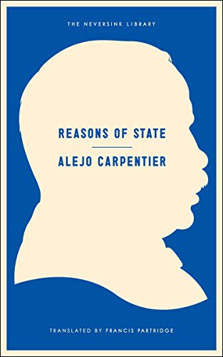 Reasons of State: Carpentier, Alejo
