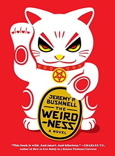 9781612193151: The Weirdness: A Novel