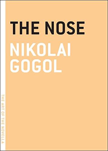 The Nose (Art of the Novella): Gogol, Nikolai