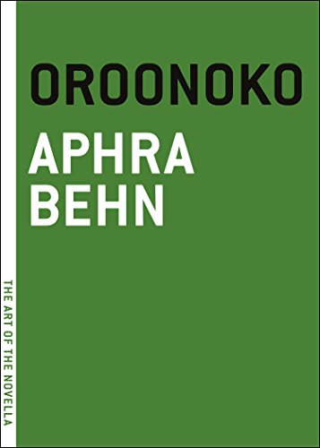 9781612193243: Oroonoko: Or, The Royal Slave, A True Story (The Art of the Novella)