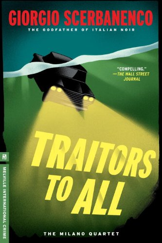 9781612193663: Traitors to All: A Duca Lamberti Noir (Melville International Crime)