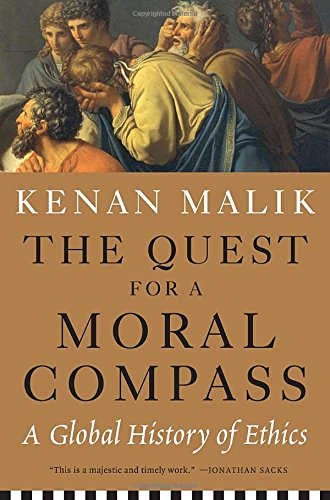 9781612194035: The Quest for a Moral Compass: A Global History of Ethics