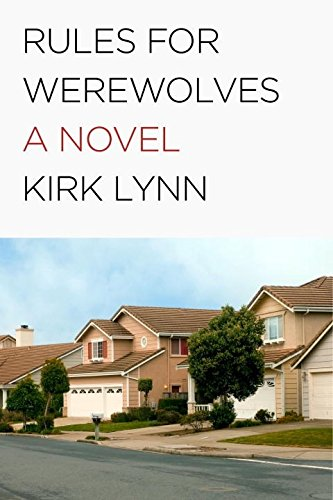 Rules for Werewolves (Signed First Edition): Lynn, Kirk