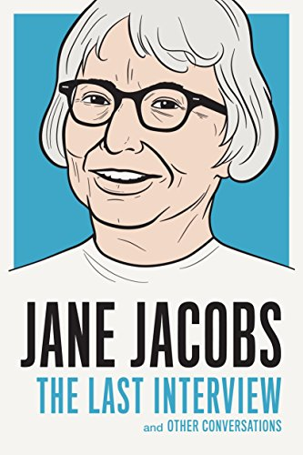 9781612195346: Jane Jacobs: The Last Interview: and Other Conversations