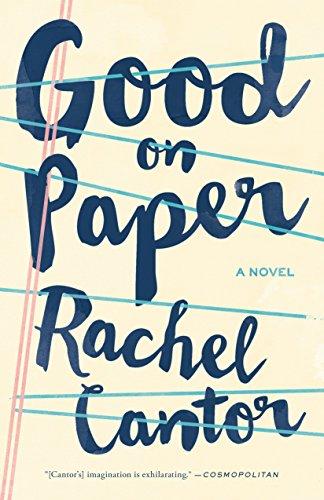 Good On Paper (Paperback): Rachel Cantor