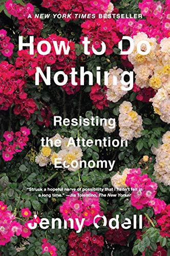 9781612197494: How To Do Nothing: Resisting the Attention Economy