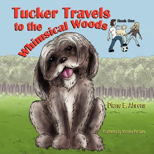 9781612250540: Tucker Travels to the Whimsical Woods