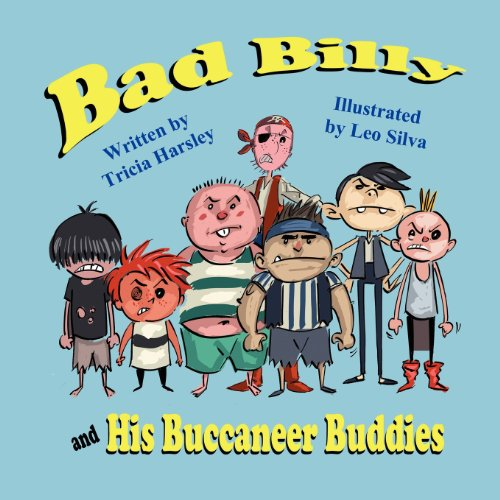 9781612251059: Bad Billy and His Buccaneer Buddies