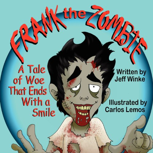 9781612251394: Frank the Zombie: A Tale of Woe That Ends With a Smile