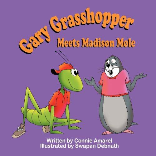 9781612251783: Gary Grasshopper Meets Madison Mole
