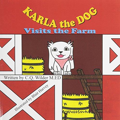 9781612252872: Karla the Dog Visits the Farm