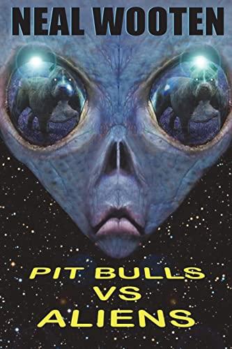 9781612253015: Pit Bulls vs. Aliens