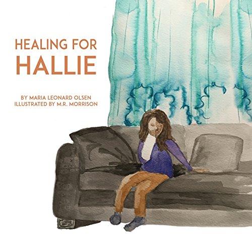 Healing for Hallie: Olsen, Maria Leonard