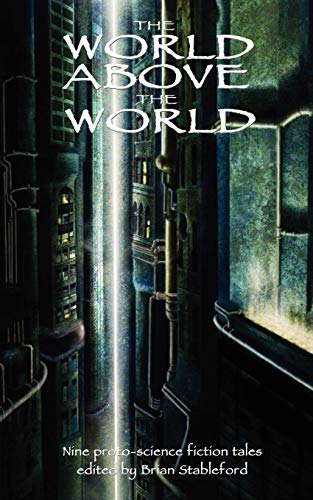 9781612270029: The World Above the World