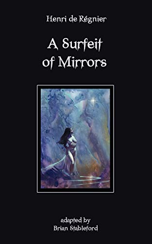 9781612270760: A Surfeit of Mirrors