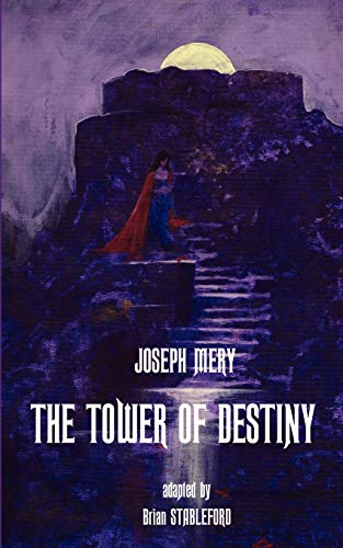 9781612271019: The Tower of Destiny