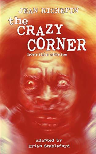 9781612271422: The Crazy Corner