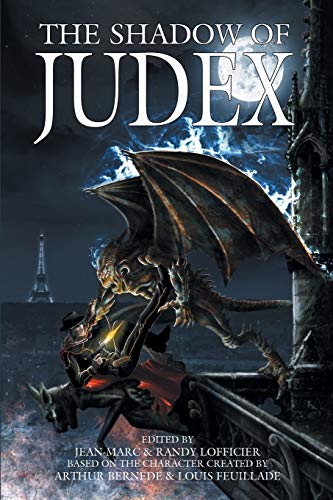9781612271781: The Shadow of Judex