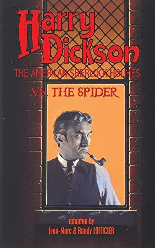 9781612273044: Harry Dickson, the American Sherlock Holmes, vs. the Spider
