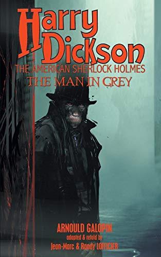 Harry Dickson: Arnould Galopin