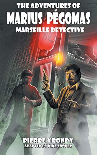 The Adventures of Marius Pegomas, Marseille Detective: Pierre Yrondy