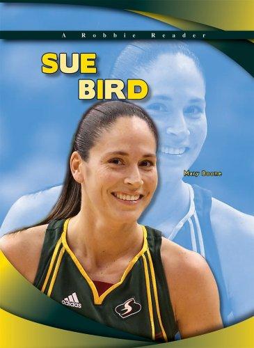 9781612280622: Sue Bird (Robbie Reader Contemporary Biographies)