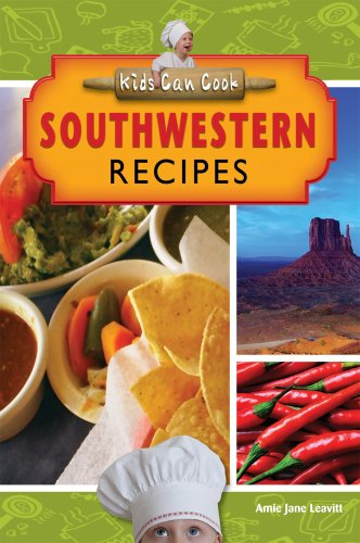 9781612280691: Southwestern Recipes (Kids Can Cook)