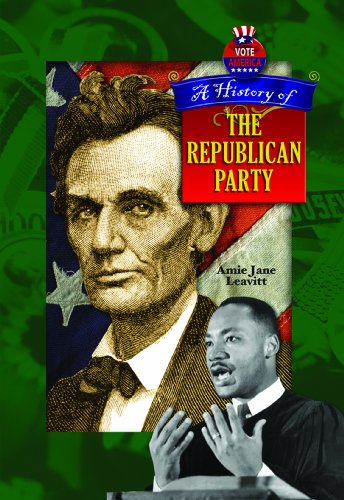 9781612282619: A History of the Republican Party (Votes America)