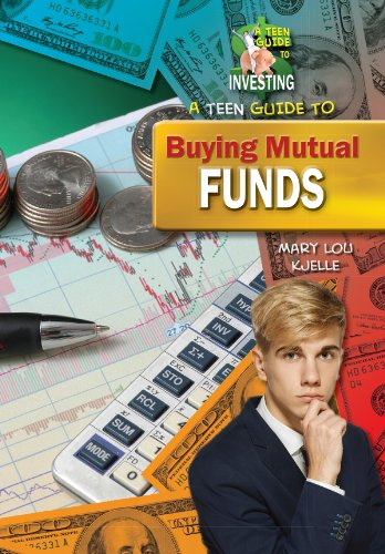 9781612284279: A Teen Guide to Buying Mutual Funds (A Teen Guide to Investing)