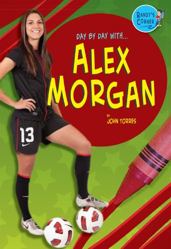 9781612284521: Alex Morgan (Day by Day With)