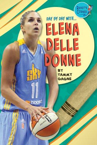 Elena Delle Donne (Library Binding): Tammy Gagne