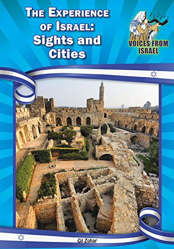 9781612286822: The Experience of Israel: Sights and Cities (Voices from Israel: Set 1)