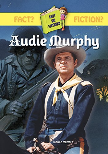 9781612289540: Audie Murphy (Fact or Fiction?)