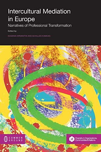 Intercultural Mediation in Europe: Narratives of Professional