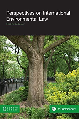 Perspectives on International Environmental Law: Kundu Das, Mononita