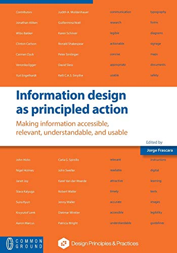 9781612297859: Information design as principled action: Making information accessible, relevant, understandable, and usable