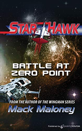 9781612321370: Battle at Zero Point: Starhawk