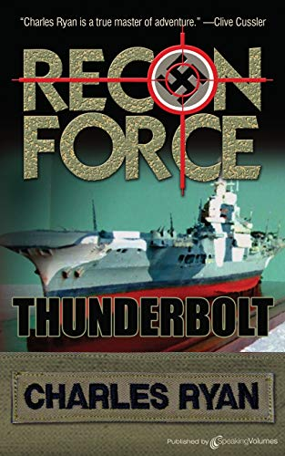 9781612321615: Thunderbolt: Recon Force