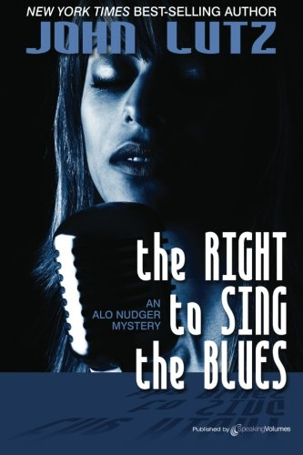 9781612321851: The Right to Sing the Blues: Alo Nudger Series