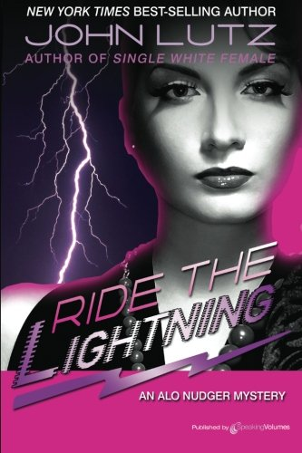 9781612321875: Ride the Lightning: Alo Nudger Series: 4