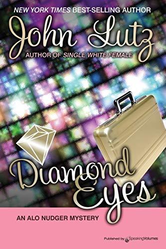 Diamond Eyes: Alo Nudger Series: John Lutz