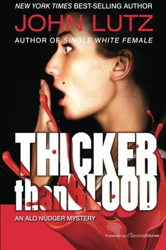 9781612321950: Thicker Than Blood: The Alo Nudger Series (Volume 8)