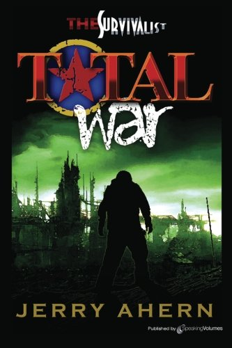 9781612322391: Total War: The Survivalist