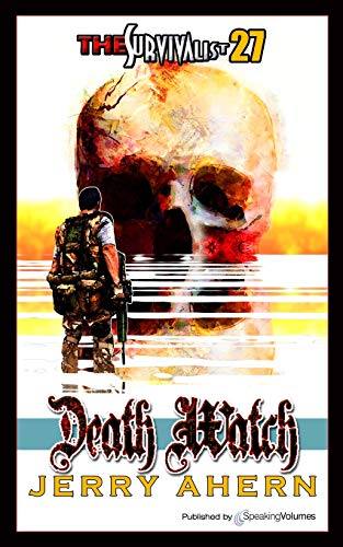 9781612322919: Death Watch (The Survivalist) (Volume 27)