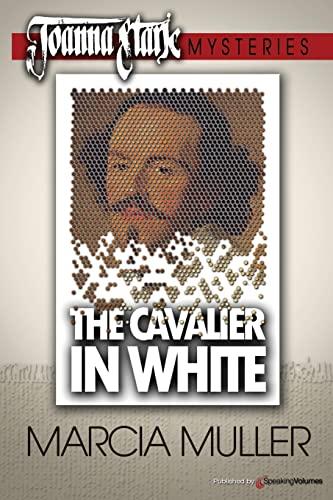 9781612323374: The Cavalier in White: Joanna Stark Mystery