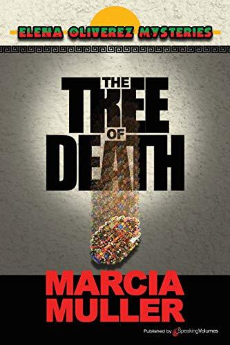 9781612323435: The Tree of Death: Elena Oliverez Mystery