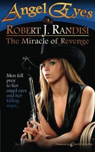 9781612325835: The Miracle of Revenge: Angel Eyes (Volume 1)