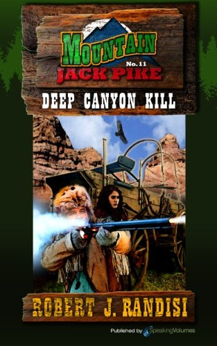 Deep Canyon Kill: Robert J Randisi