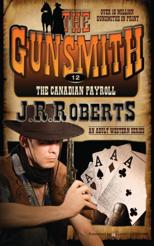 9781612326153: The Canadian Payroll (The Gunsmith) (Volume 12)