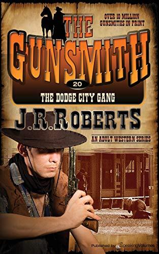 9781612326238: The Dodge City Gang (The Gunsmith) (Volume 20)